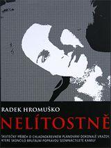 Kniha Nelítostně od Radka Hromuška