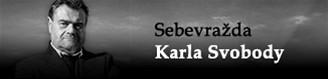 Sebevražda Karla Svobody