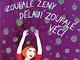 Halina Pawlowská - Zoufalé ženy dělají zoufalé věci