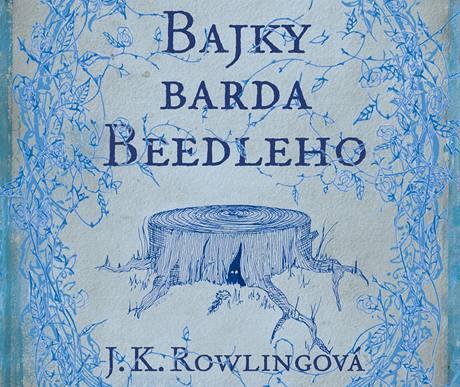 Přebal knihy Bajky barda Beedleho Joanne K. Rowlingové