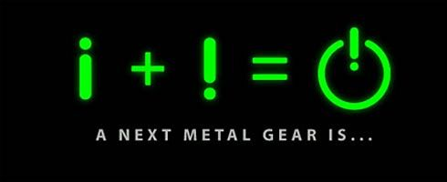 A next Metal Gear is ...