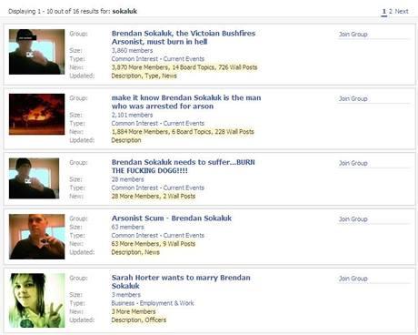 Reakce Australanů na síti Facebook ke zveřejnění jména Brendana Sokaluka, který je obviněn ze založení jednoho z požárů, jež zabíjel. (16. únor 2009)