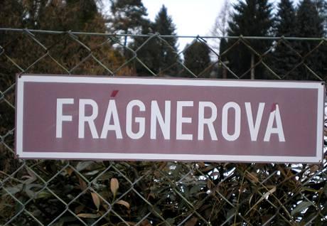 Ulice nese jméno architekta Jaroslava Fragnera