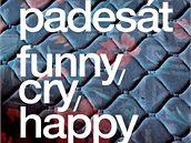Padesát. Funny/cry/happy. Plakát k výstavě