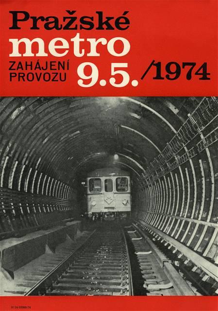 Tento plakát zřejmě vstoupil do povědomí celé jedné generace Pražanů. Metro vyjede 9. května 1974