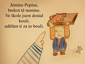 Jémine Pepine, brekot tě nemine - ukázka z Kocábova slabikáře, který je součástí kampaně proti týrání dětí