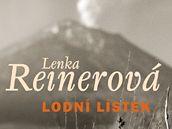 Lodní lístek, poslední kniha Lenky Reinerové.