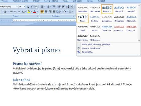 Microsoft Word 2007 - k definici vzhledu používejte styly, nemusíte pak každý nadpis měnit jednotlivě
