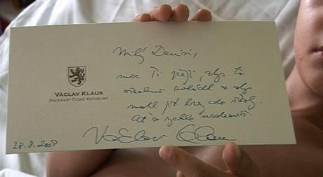 Chlapci, který přišel na eskalátoru o tři prsty na noze, poslal prezident Václav Klaus dopis s přáním brzkého uzdravení.