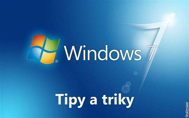 Tipy a triky pro Windows 7