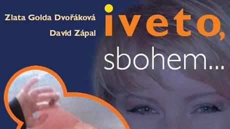 Obálka knihy o Ivetě Bartošové