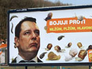 Předvolební billboardy proti předsedovi ČSSD Jiřímu Paroubkovi.