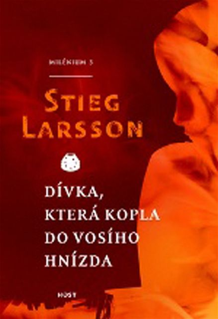 Stieg Larsson - Dívka, která kopla do vosího hnízda
