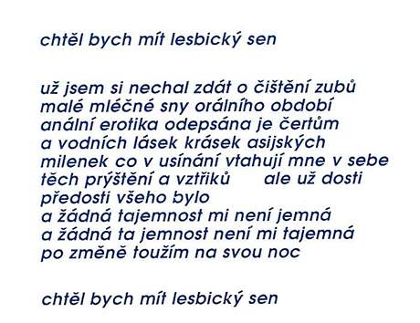 Báseň Zbyňka Fišera ze sbírky Lesbický sen (Atlantis, 1993)