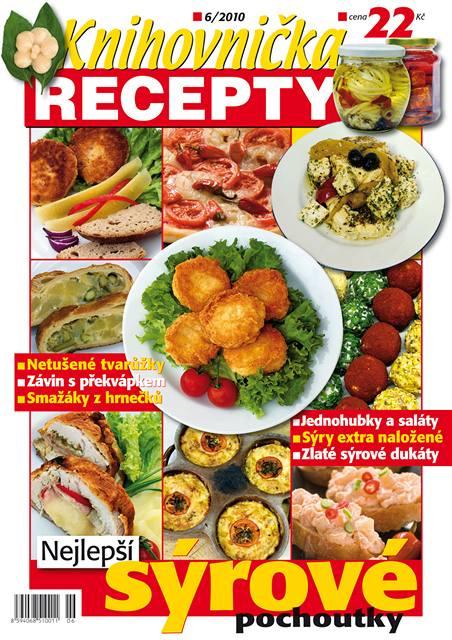 Titulní strana červnového čísla časopisu Knihovnička Recepty: Nejlepší sýrové pochoutky
