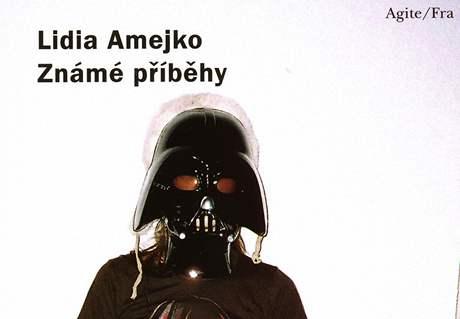 Obálka českého vydání povídek Lidie Amejko s využitím fotografie Radqa Brousila