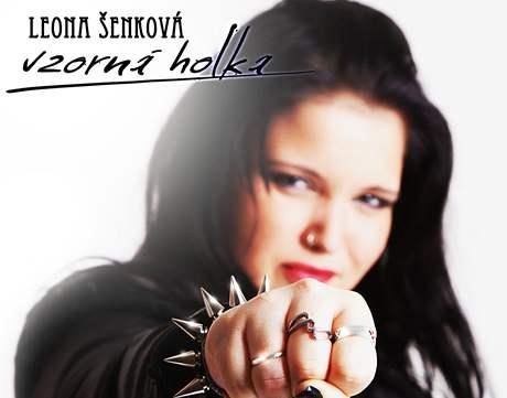 Leona Šenková jako Vzorná holka - to je její nová deska