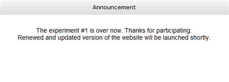 """Chatroulette: """"Experiment číslo jedna je u konce. Děkujeme za účast. Nová a aktualizovaná verze stránek bude spuštěna v dohledné době."""
