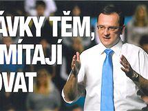 Předvolební plakát předsedy ODS Petra Nečase.