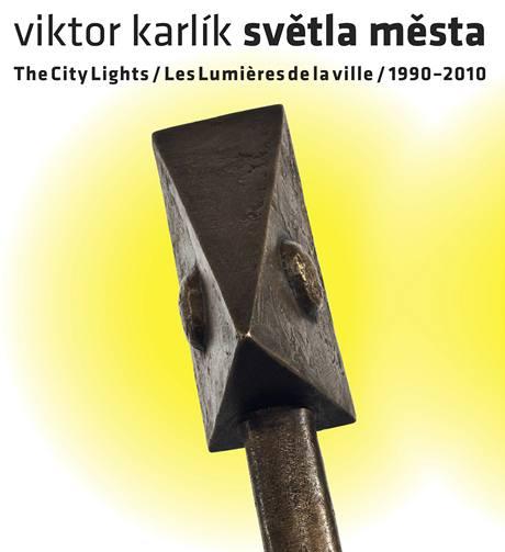 Obálka knihy Viktora Karlíka Světla města