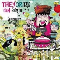 Dan Bárta: Theyories (obal)