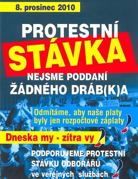 Plakát protestní stávky odborářů, plánované na 8. prosince 2010