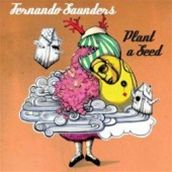Fernando Saunders: Plant A Seed (obal alba)