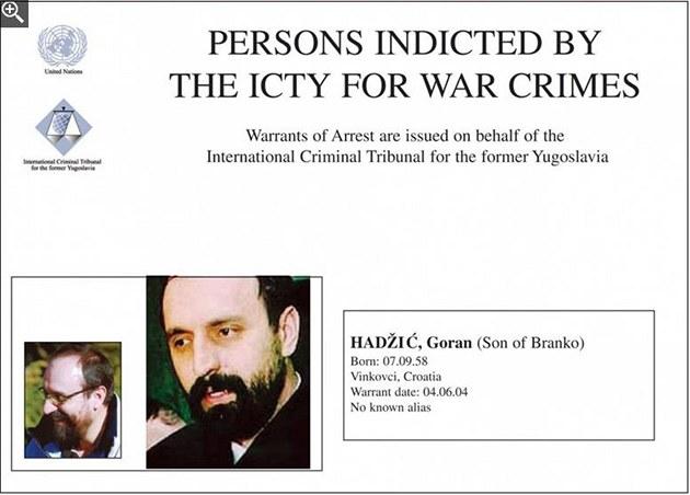 Goran Had�i� zmizel p�ed �esti lety. Na snímku zatyka� vydaný ICTY