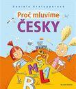 Proč mluvíme česky, kniha Daniely Krolupperové