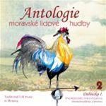 Antologie moravské lidové hudby 2