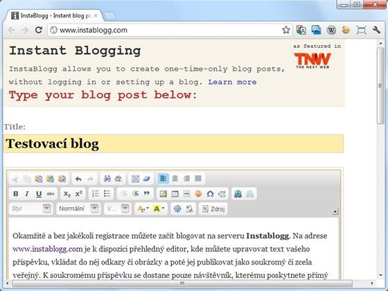 Jestliže chcete publikovat svoje myšlenky prostřednictvím internetového blogu,