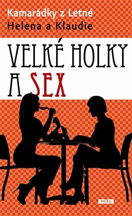 Helena a Klaudie: Velké holky a sex (obal knihy)