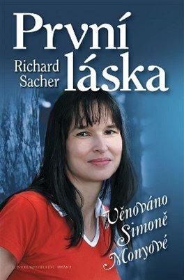 Richard Sacher: Prvn� l�ska (obal knihy)
