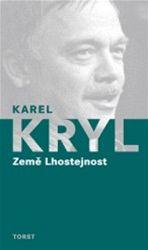 Karel Kryl: Země Lhostejnost (obálka knihy