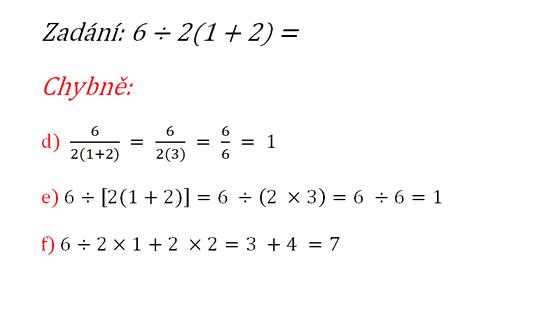 Špatné postupy při řešení příkladu 6 ÷ 2(1 + 2) = ?. Chybné postupy ukazují