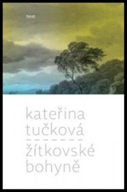 Kateřina Tučková: Žítkovské bohyně (přebal knihy)