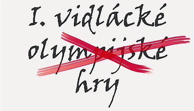 Muzeum vidlí muselo na plakátech slovo olympijské p�e�krtnout.