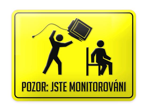 Pozor: Jste monitorováni!