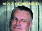 Obálka knihy vzpomínek Jiřího Kajínka
