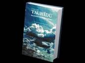 Kniha Základy tauhídu od Bilála Philipse