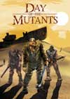 Day of the Mutants