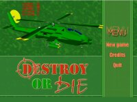 Destroy or Die