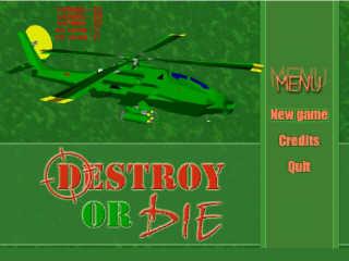 Destroy or Die