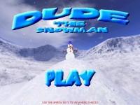 Dude The Snowman