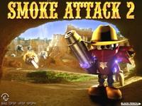Smoke Attack 2